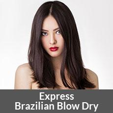 Express Brazilian Blow Dry